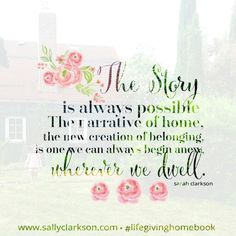 The latest book by Sally Clarkson, written with her daughter, Sarah. ❤ #lifegivinghomebook Order on amazon for Feb 2, 2016 release!