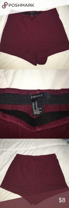 Forever 21 High Waist Shorts Beautiful maroon stretchy high waist shorts! Forever 21 Other
