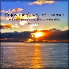 Ordinaire Sunset Quote Via Www.Facebook.com/TreasuredSentiments