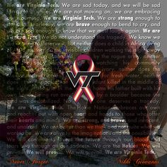 We are the Hokies. We will prevail. We are Virginia Tech. Never Forget - 4/16/07 #Hokies