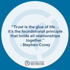 """Trust is the glue of life…it's the foundational principle that holds all relationships together."" - Stephen Covey (Lee Ellis and Leading with Honor) Simon Sinek, Stephen Covey, Leadership Quotes, Keynote, New Books, Hold On, Coaching, How To Get, Frases"