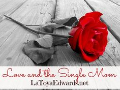Love and the Single Mom