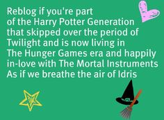 Let's not forget The Infernal Devices! ...but I def did read Twilight...