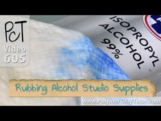 Rubbing Alcohol – A Must Have For All Polymer Clayers Pour les français = alcool ménager