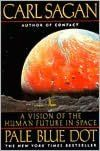 Pale Blue Dot: A Vision of the Human Future in Space by Carl Sagan