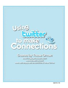 Using Twitter to Make Connections {Tweet Story/Chapter Activity; internet optional} - free download