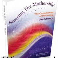 Review: Steering the Mothership - The Complexities of Motherhood by Lisa Cherry