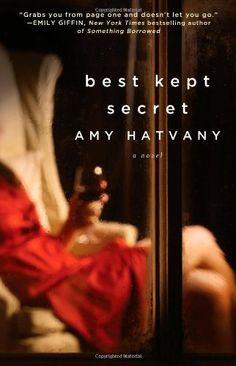 Best Kept Secret: A Novel by Amy Hatvany, http://www.amazon.com/dp/1439193312/ref=cm_sw_r_pi_dp_0LQuqb0J30QCP