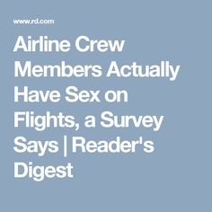 Airline Crew Members Actually Have Sex on Flights, a Survey Says | Reader's Digest