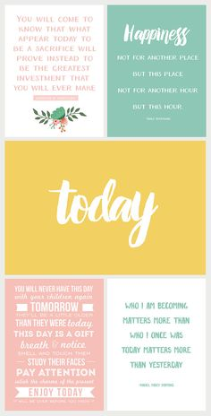 """Focus on """"TODAY"""" with this free collection of printable quotes. www.simpleasthatblog.com"""