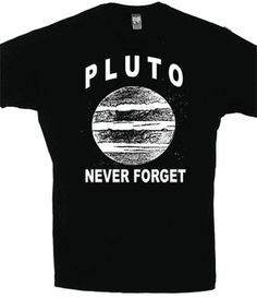 Pluto: Never Forget  Glow-In-The-Dark T-Shirt