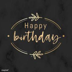 Happy Birthday Wishes Cards, Birthday Wishes And Images, Happy Birthday Signs, Happy Birthday Friend, Birthday Blessings, Funny Happy Birthday Images, Happy Birthday Template, Birthdays, Sayings
