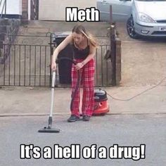 Memes, 🤖, and Meth: Meth It Sahellofadrug! Damn send her to my place, we got tons of them damn spiky balls all over 😂😂😂 methisahellofadrug fuckery hilarious lmao tweaker cleaning lady Funny Shit, Funny As Hell, Haha Funny, Funny Stuff, Funny Things, Funny Sarcastic, Random Stuff, Funny Photos, Funny Images