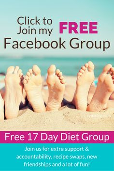 Come join our free 17 Day Diet FB Support Group -- get extra accountability, recipe swaps, new friendships and a lot of fun! Request free access here: http://17ddblog.com/fbgrouppin