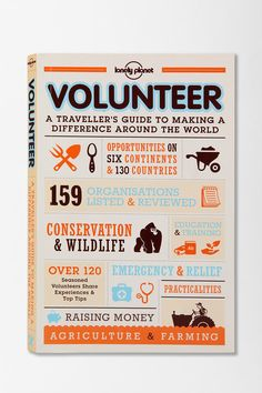 Volunteer | A Traveller's Guide To Making A Difference Around The World