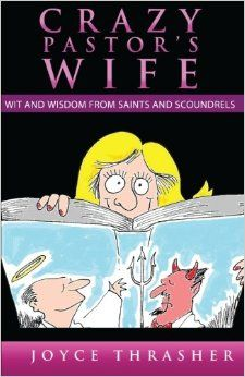 Crazy Pastor's Wife. A book about the life of a Pastor's wife and the struggles and joys of #ministry. You have to have  sense of humor to read this book.....