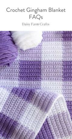 Crochet Gingham Blanket FAQs - Daisy Farm Crafts Blog