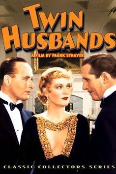 Twin Husbands (1933)Stars: John Miljan, Shirley Grey, Monroe Owsley,  Hale Hamilton, Robert Elliott, Maurice Black ~ Director: Frank R. Strayer