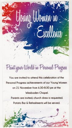 Young Women in Excellence: Paint Your World in Personal Progress-Young Women in Excellence 2013