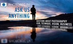 It's time for a #ASKPRTV video - You have questions... we have answers . . . Leave your questions in a comment below or visit http://photorec.tv/ask  Photography questions about gear vision creativity technique business travel - what do you want to know?