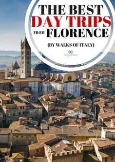 Siena is one of the best day-trip destinations in Tuscany. Find out where else to go on day trips from Florence.