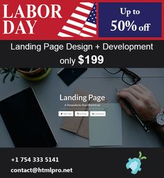 Labor Day Special Discount Deal Up to 50% off Get Responsive Landing Pages Only $199 www.HTMLPro.net
