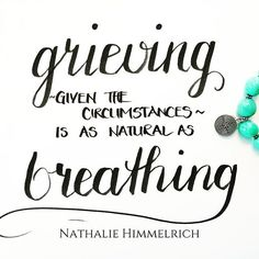 Grieving is the natural response to loss. ❤️ #grieftruth