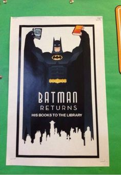 Batman Returns... his library book. That's one way to motivate kids to return their library books.