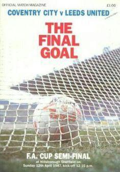ebc7ef3148 Coventry City v Leeds United - Fa Cup Semi Final - Football Programme -  April 1987