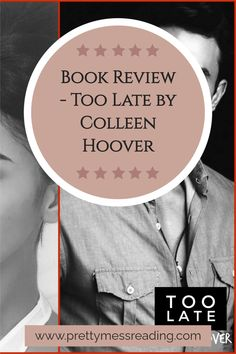 Looking for the best book review of Too Late by Colleen Hoover? Here is the perfect review to check out either before or after reading this wonderful book! Click now to check it out! Who's The Daddy, Best Book Reviews, Contemporary Romance Books, Colleen Hoover, Thought Process, What Is Love, Good Books, How Are You Feeling, Shit Happens