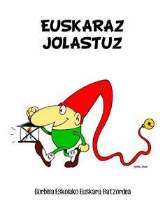 EUSKARAZ JOLASTUZ Gorbeia Eskolako Euskara Batzordea