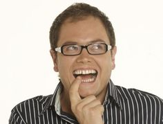 Alan Carr- Funniest guy ever! To me he's kinda like the British Ellen. Except he's male and more perverted...