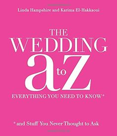 The 32 best event planning images on pinterest books event the wedding a to z everything you need to know and s fandeluxe Images