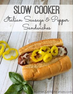 Crockpot Italian Sausage and Pepper Sandwiches - perfect for busy days!