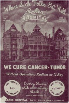 this is a picture of the Crescent Hotel in Eureka Springs, Arkansas when it was serving as Baker Hospital, a scam cancer cure facility in the 1930's