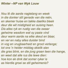 N. P. van Wyk Louw herfs - Google Search Afrikaanse Quotes, Beautiful Words, Wise Words, Qoutes, Poems, Van, Positivity, Writing, Sayings