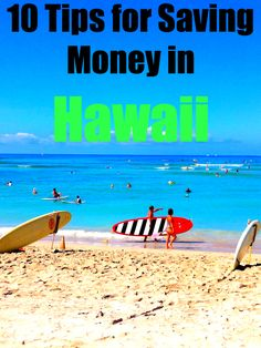 10 Tips for Saving Money in Hawaii