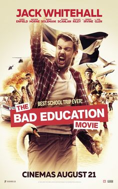 2015 Movies, All Movies, Bad Education, Jack Whitehall, The Tenses, Public Display, Shared Reading, Blog Sites, School Fun