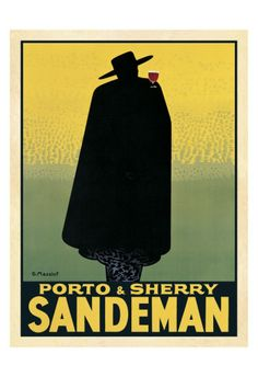 Sandeman poster.  We have this hanging in our living room.  Always liked it.  Zorro with a wine glass ;)
