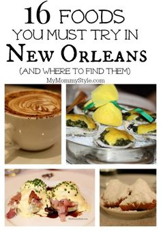 16 Foods You Must Try in New Orleans #FollowyourNOLA