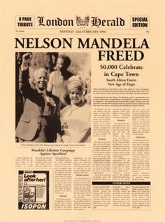 On February Nelson Mandela, leader of the movement to end South African apartheid, is released from prison after 27 years. Free Nelson Mandela, Nelson Mandela History, Freedom Day South Africa, Activist Art, New Africa, East Africa, Political Posters, Newspaper Headlines, Apartheid