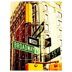 "New York City photograph - ""Broadway & 55th streets"". urban street sign - the big apple - east coast travel - musicals theatre - 8x10 found on Polyvore"