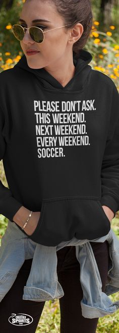 Soccer isn't just a sport; It's a way of life. Show everyone that you fe - Meme Shirts - Ideas of Meme Shirts - Soccer isn't just a sport; It's a way of life. Show everyone that you feel the same with one of these sweatshirts. Soccer Memes, Soccer Quotes, Soccer Gear, Soccer Drills, Soccer Stuff, Soccer Cleats, Football Soccer, Soccer Coaching, Soccer Training