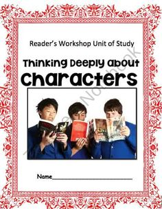 Character Study: Reader's Workshop Unit product from TIPS4Teachers on TeachersNotebook.com