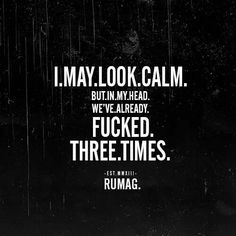I may look calm. Rumag
