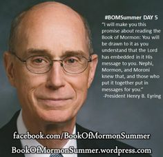 "#BOMSummer DAY 5, ""His Message to You""  I will make you this promise about reading the Book of Mormon: You will be drawn to it as you understand that the Lord has embedded in it His message to you. Nephi, Mormon, and Moroni knew that, and those who put it together put in messages for you."" READ MORE: http://bookofmormonsummer.wordpress.com/2013/06/05/his-message-to-you/"