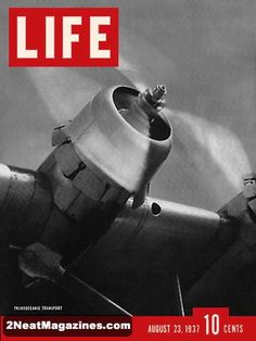 Life Magazine August 23, 1937 : Cover - Transoceanic transport plane.