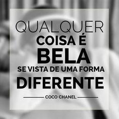 Seja diferente e seja ainda mais linda! <3 #BomDia #Sexta <3 #cocochanel #chanel