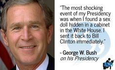 Quote W Bush Presidential quotes, Bush quotes