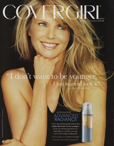 Christie Brinkley - Cover Girl ads from 2006 Just Beauty, True Beauty, Retro Makeup, Liquid Makeup, Christie Brinkley, Girls Magazine, Olay, Covergirl, Supermodels